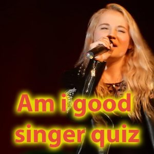 Am i good singer quiz - Find out if you are talented for singing 46