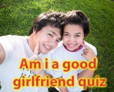 Am i good girlfriend quiz - In 40 seconds find out how good you are 35