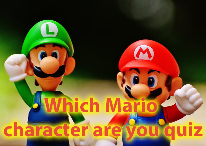 Which Mario character are you quiz - Great quiz for Super Mario lovers 1