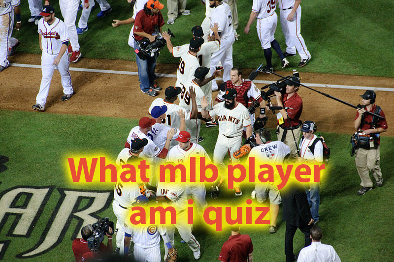 What mlb player am i quiz - Lets see what player you are 15