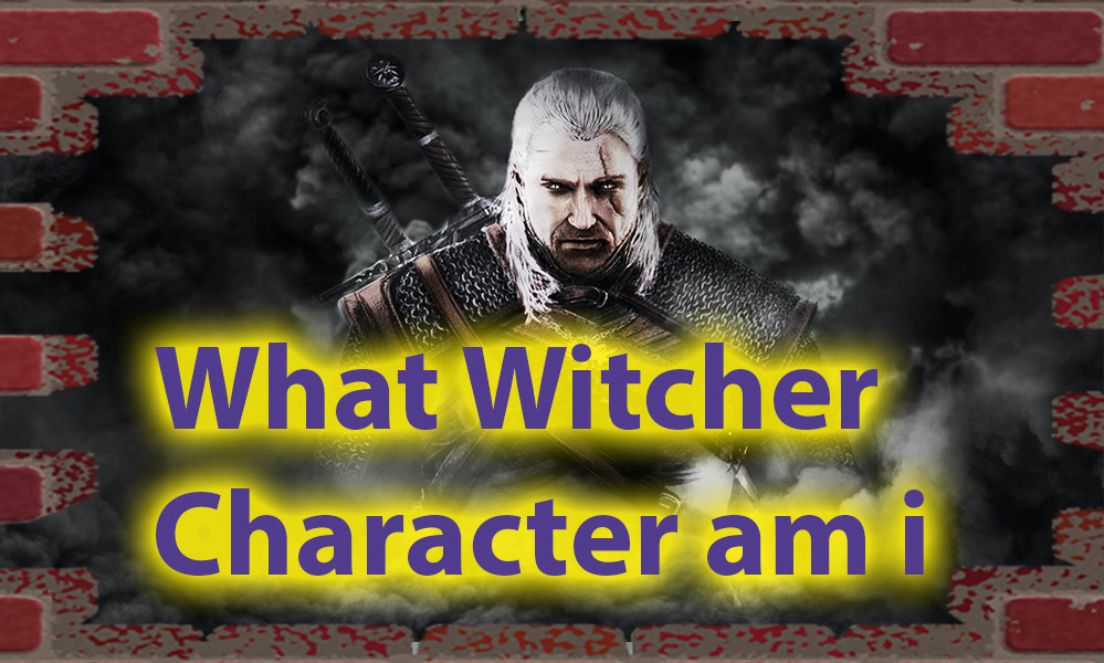 What Witcher Character Am I Quiz - Magic for fans 1