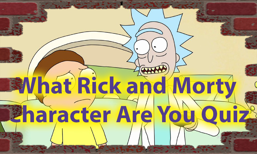 Which Rick and Morty character are you Quiz - Personality science 1