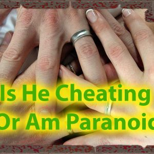 Is He Cheating Quiz or am i paranoid - Personality quiz for Couples 46