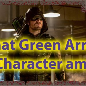 What Arrow Character Am I Quiz for Outlaws 46