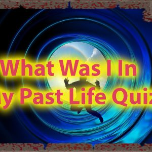 What was i in my past life quiz - Old Souls Personality quiz 46