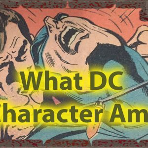 What DC Character Am I Quiz for Real Superheroes 47