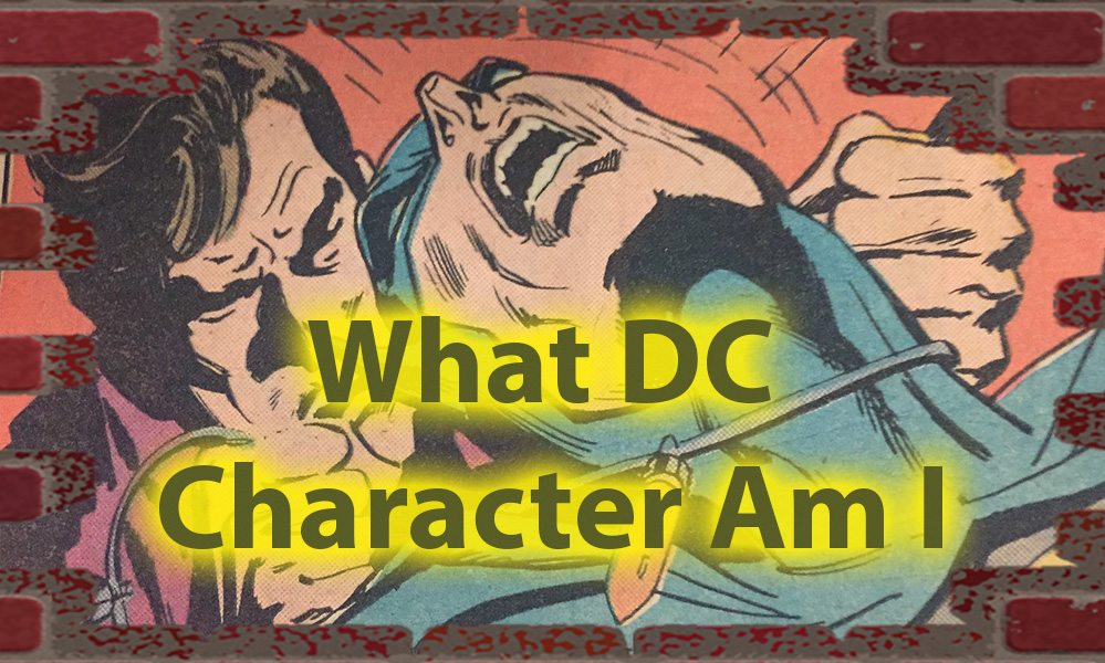 What DC Character Am I Quiz for Real Superheroes 1