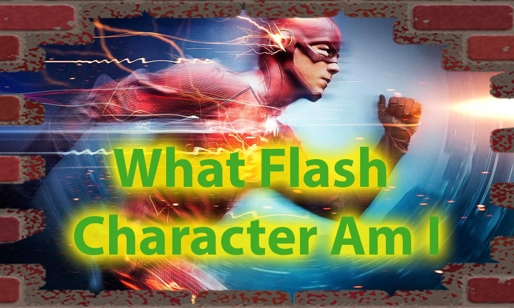 What Flash Character Am I Quiz, for the Flash lovers 7