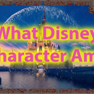 What Disney character am i quiz of Character 46