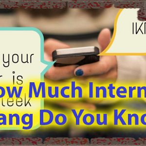 How Much Internet Slang Do You Know quiz For Urban Knowledge 52