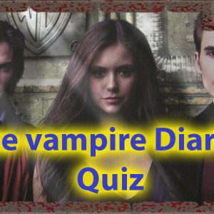 New quizzes the vampire diaries Only for true fans 51