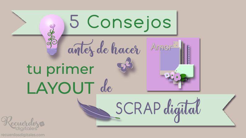 5 Consejos antes de hacer tu primer layout de scrap