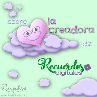 Sobre la creadora de Recuerdos Digitales, Scrapbooking Digital en español