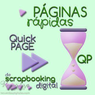 Páginas Rápidas o Quick Pages (QP) de Scrapbooking Digital, en Recuerdos Digitales