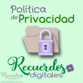 Política de privacidad y tratamiento de datos de carácter personal que aplica Recuerdos Digitales