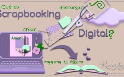 Qué es el Scrapbooking Digital