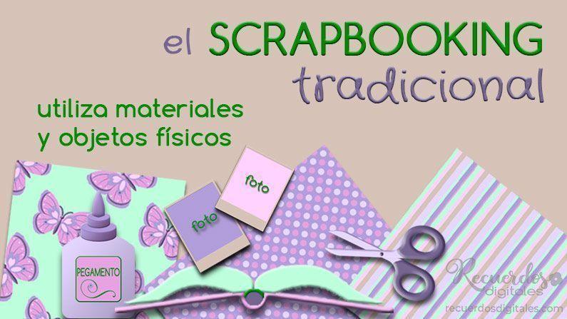 El Scrapbooking Tradicional es el que se ha hecho toda la vida. Utiliza materiales y objetos físicos y tangibles. Emplea fotos impresas y utiliza adhesivos para fijarlas a las páginas del álbum.