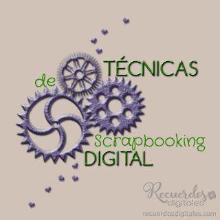 Aprende Técnicas de Scrapbooking Digital, en Recuerdos Digitales.