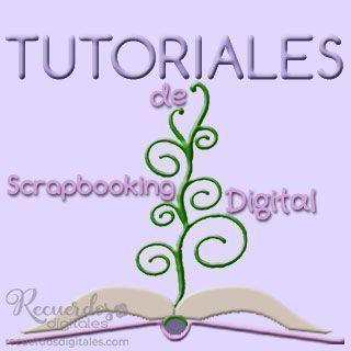 Tutoriales de Scrapbooking Digital, de Recuerdos Digitales