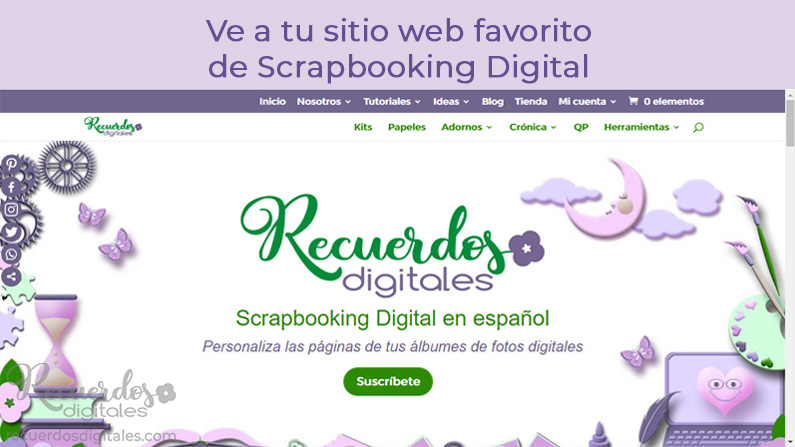 Ve a tu sitio web favorito de Scrapbooking Digital: recuerdosdigitales.com