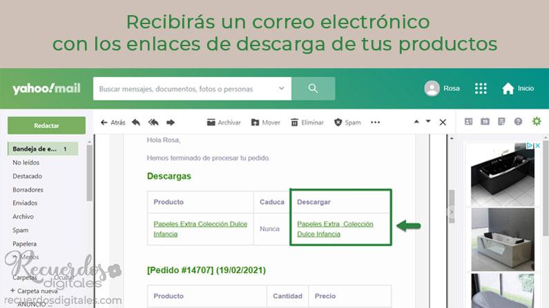 Después de realizar tu pedido en Recuerdos Digitales, recibirás un correo electrónico con los enlaces de descarga de tus productos