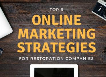 6 online strategies restoration companies