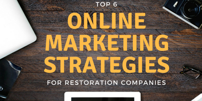 6 online strategies restoration companies
