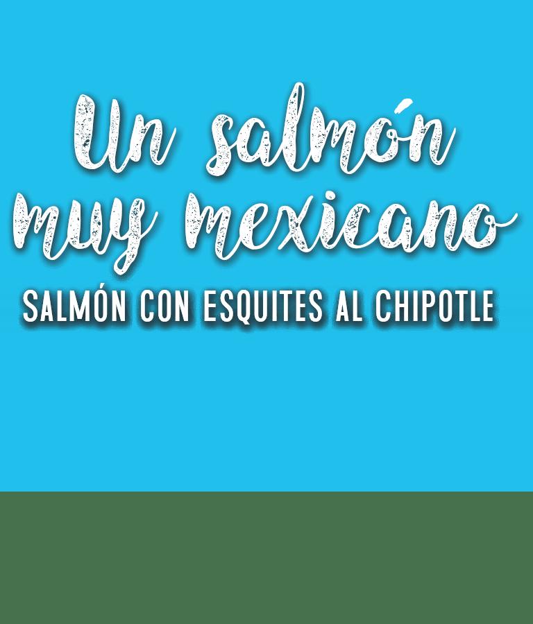 Salmón con un toque mexicano