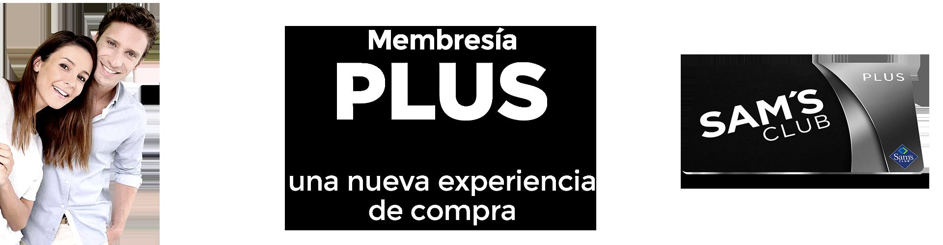 Beneficios de tu Membresía Plus