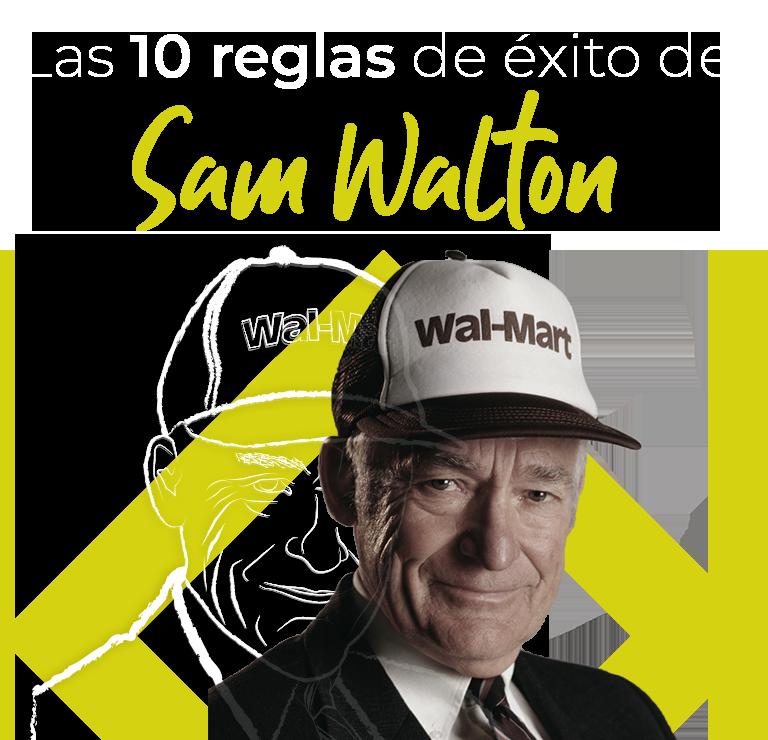 Las 10 reglas de éxito de Sam Walton