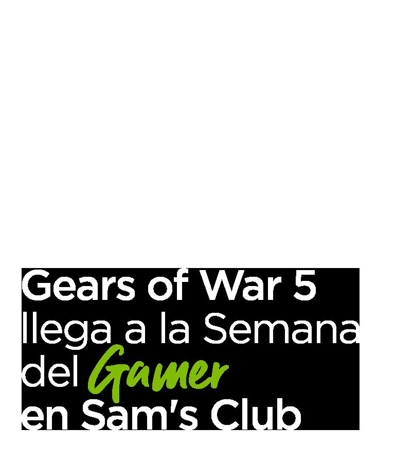 Gears of War 5 llega a la Semana del Gamer en Sam's Club