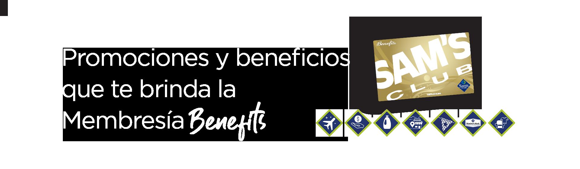 Promociones y beneficios de tu Membresía Benefits