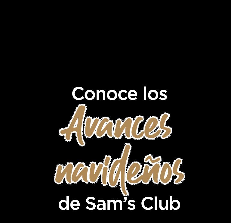 Conoce los avances navideños en Sam's Club