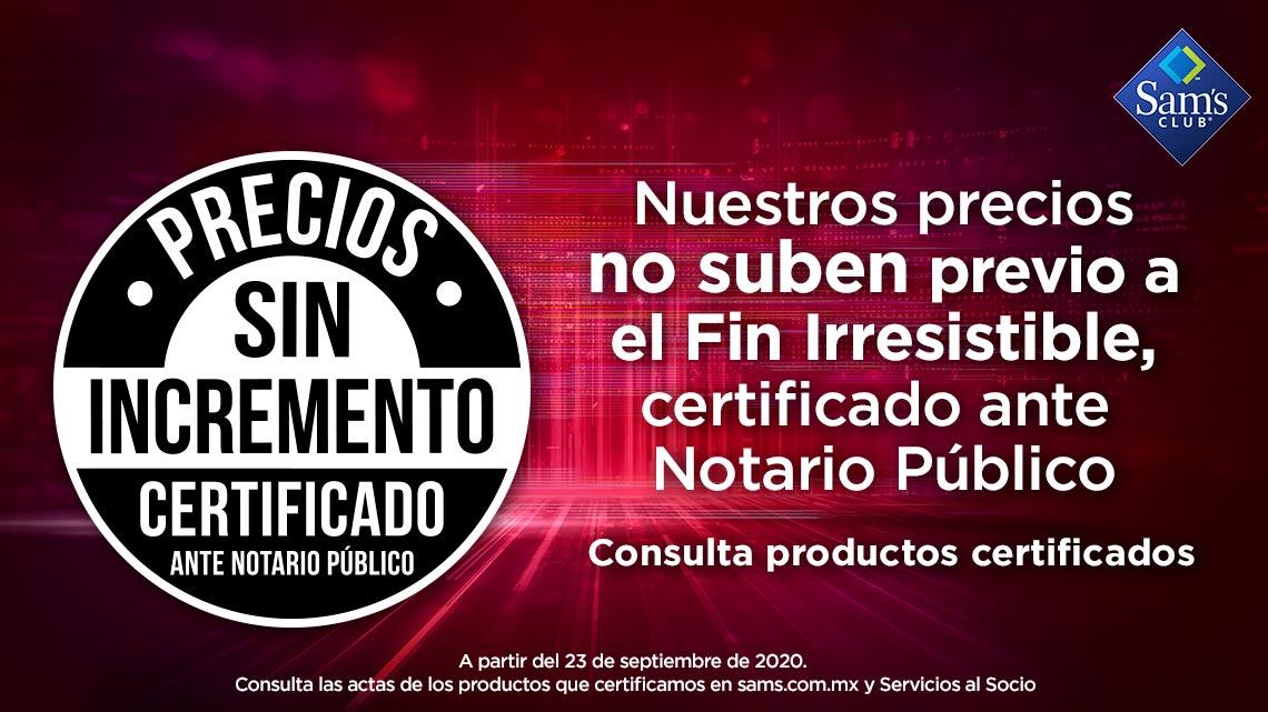 Nuestros precios no suben previo a el Fin Irresistible, certificado ante  Notario Público