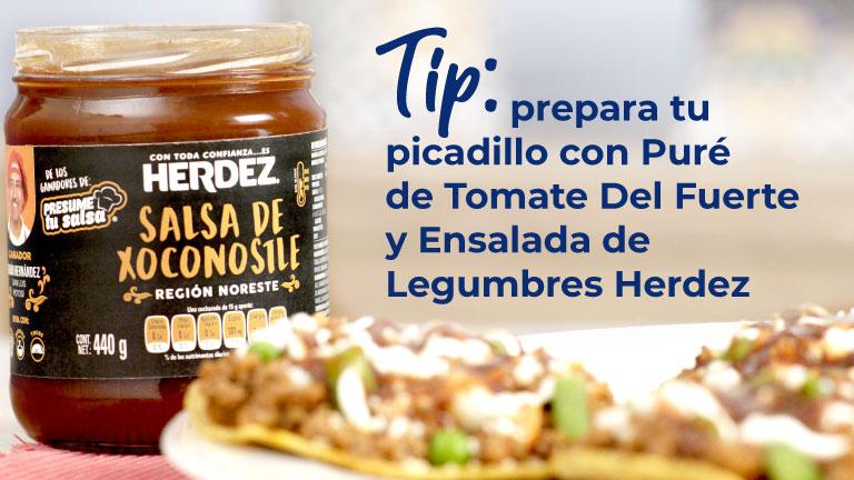 Tip. Prepara tu picadillo con Puré de Tomate Del Fuerte y Ensalda de Legumbres Herdez
