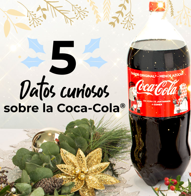 5 datos curiosos sobre la Coca-Cola®