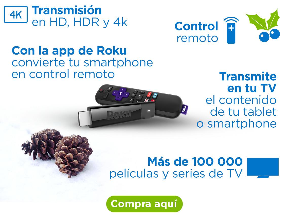 Roku stick plus Más de 100 000 películas y series de TV Transmisión en HD, HDR y 4k Control remoto Con la app de Roku convierte tu smartphone en control remoto Transmite en tu TV el contenido de tu tablet o smartphone