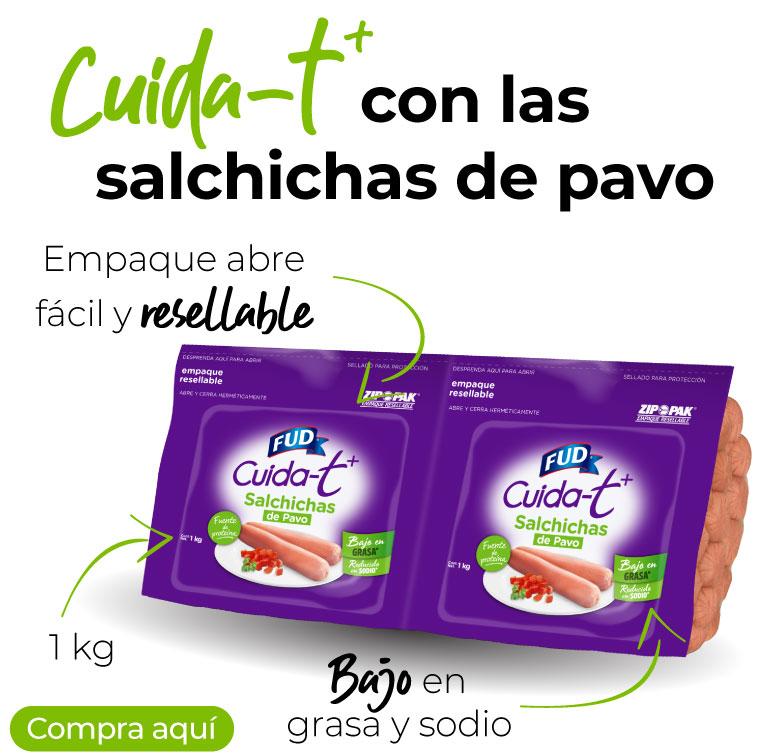 Cuida-t más con las salchichas de pavo Fud. Bajo en grasa y reducido en sodio. Fuente de proteína.