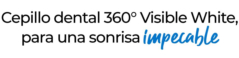 Cepillo dental 360° Visible White, para una sonrisa impecable