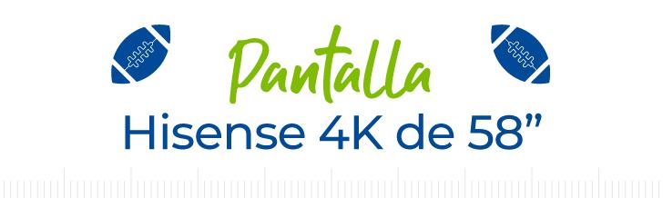 "Pantalla Hisense 4K de 58"""