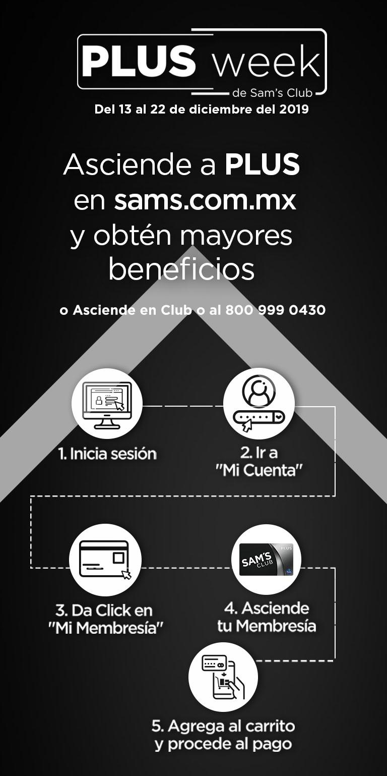 Asciende a PLUS  en sams.com.mx  y obtén mayores  beneficios