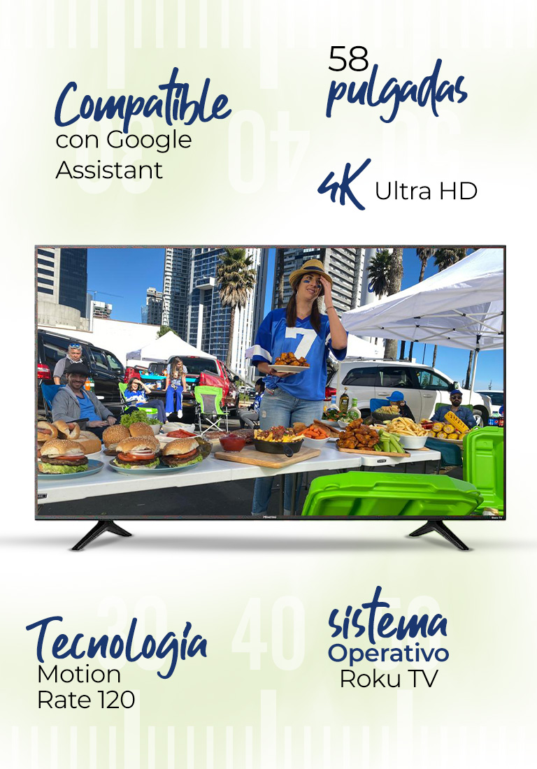 Pantalla Hisense Mod. 58R6000FM · 58 pulgadas · 4K Ultra HD · Sistema Operativo Roku TV · Tecnología Motion Rate 120 · Compatible con Google Assistant