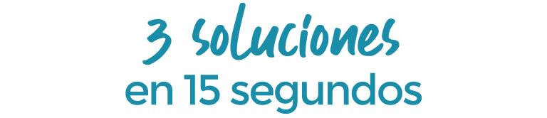 3 soluciones en 15 segundos