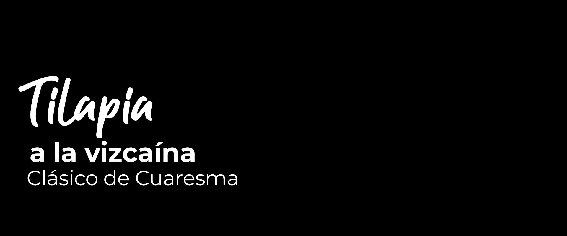 Tilapia a la vizcaína. Clásico de Cuaresma
