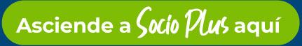 Asciende a Socio Plus aquí