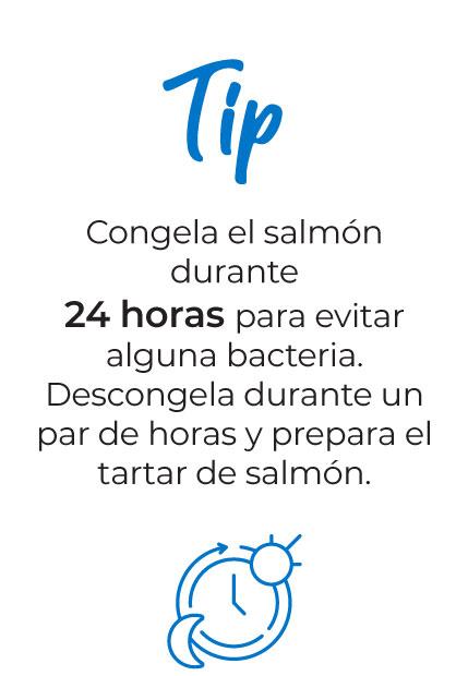 Tip:  Congela el salmón durante 24 horas para evitar alguna bacteria. Descongela durante un par de horas y prepara el tartar de salmón.