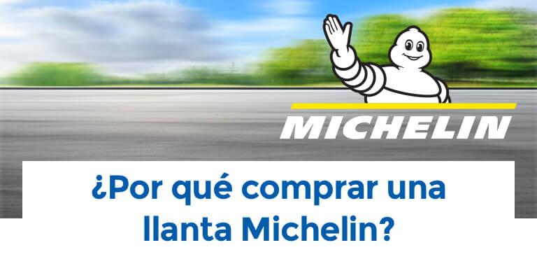 ¿Por qué comprar una llanta Michelin?