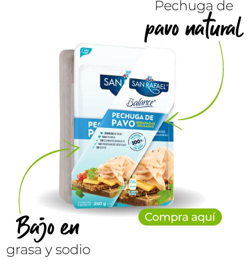 Jamón San Rafael -Pechuga de pavo natural -Bajo en grasa y sodio