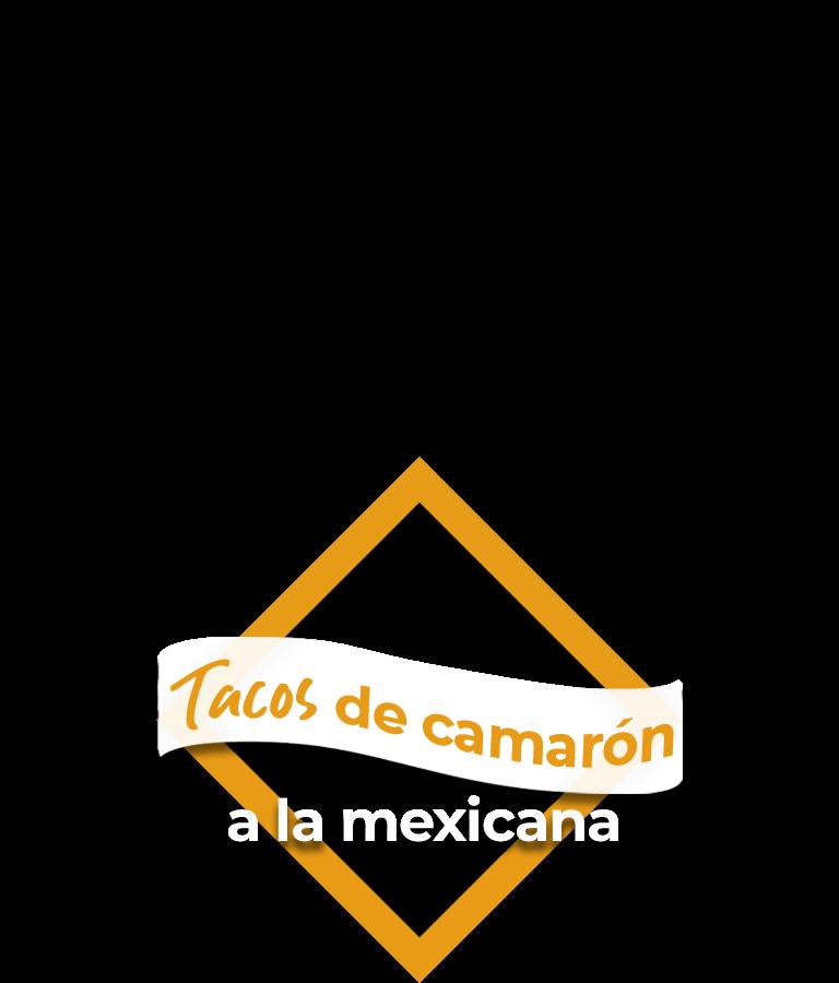 Tacos de camarón a la mexicana