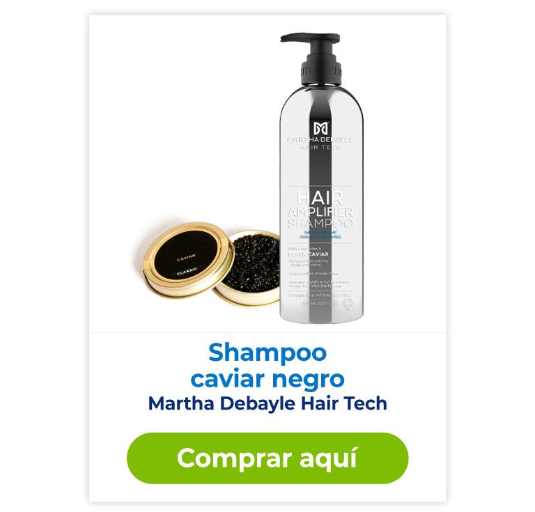 Shampoo caviar negro, Martha Debayle Hair Tech, comprar aquí